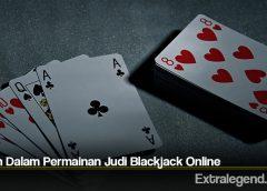Istilah Dalam Permainan Judi Blackjack Online