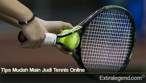 Tips Mudah Main Judi Tennis Online
