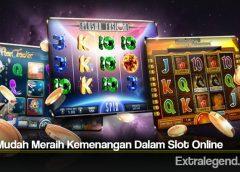 Tips Mudah Meraih Kemenangan Dalam Slot Online